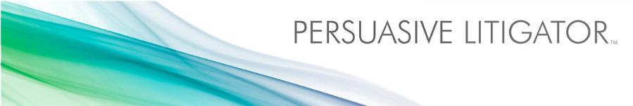 Persuasive Litigator